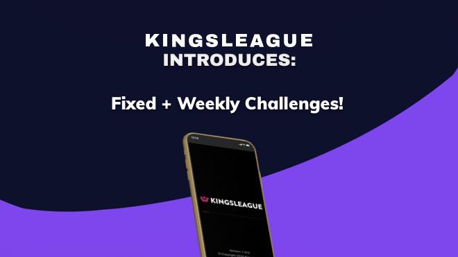 kingsleague weekly challenges