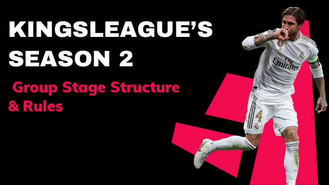 kingsleague season 2 group stage structure