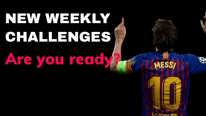 new weekly challenges